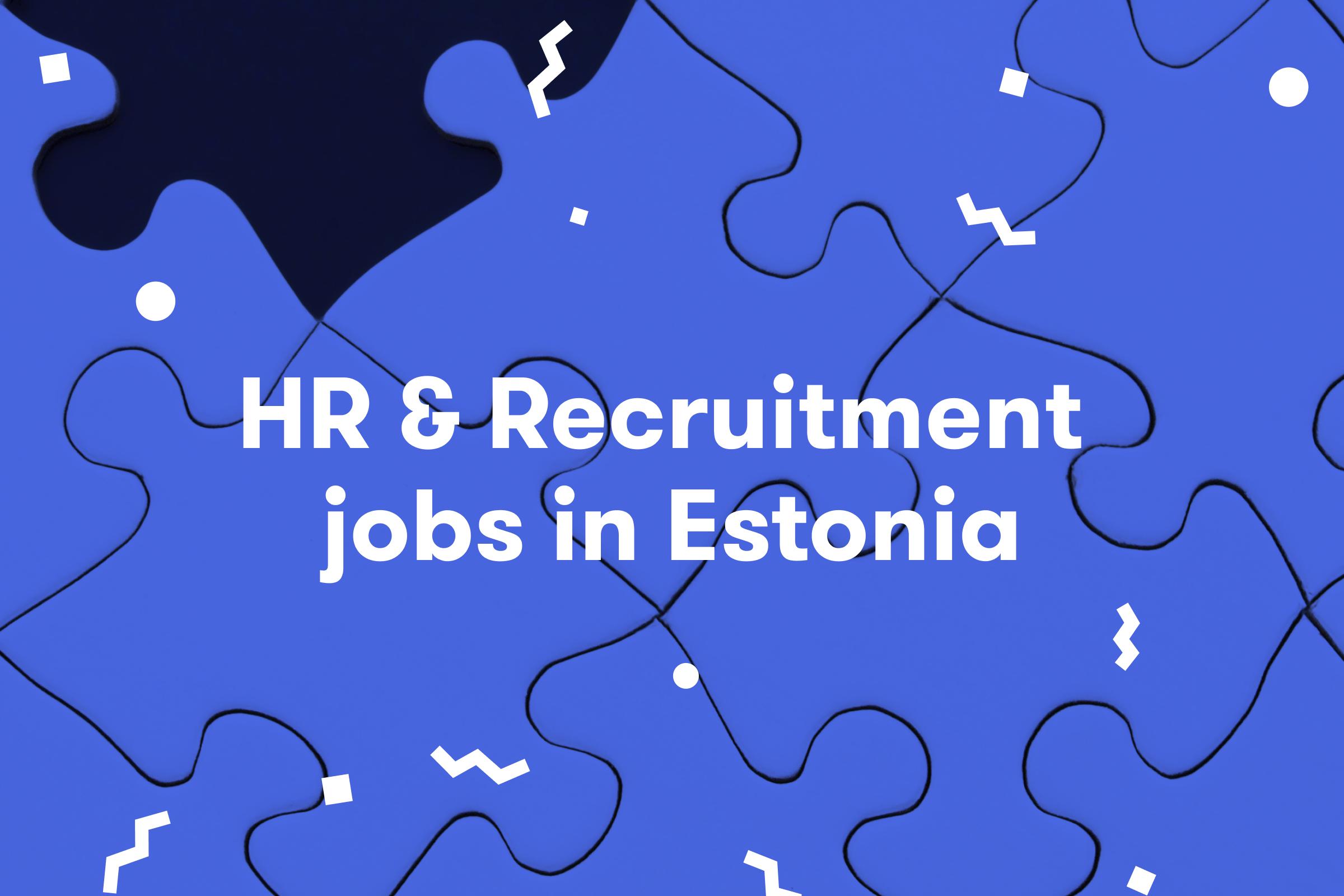 HR jobs in Estonia