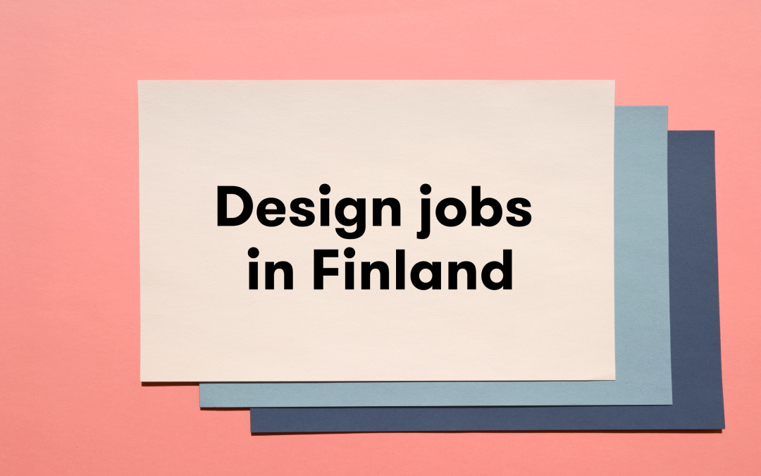 What is Trending for The Best Designer Jobs in Finland?