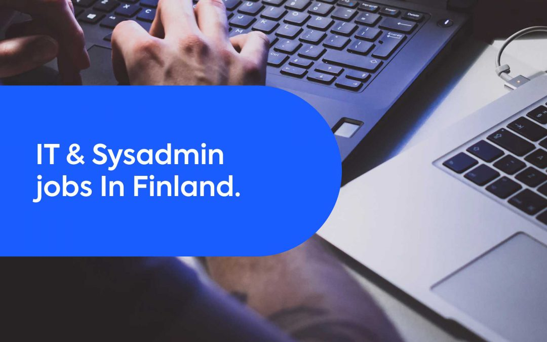 IT Jobs in Finland: Skilling-Up for Jobs of the Future