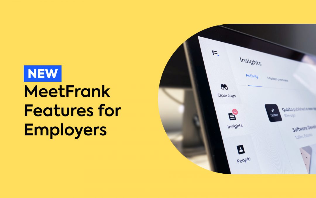 NEW MeetFrank Features for Employers