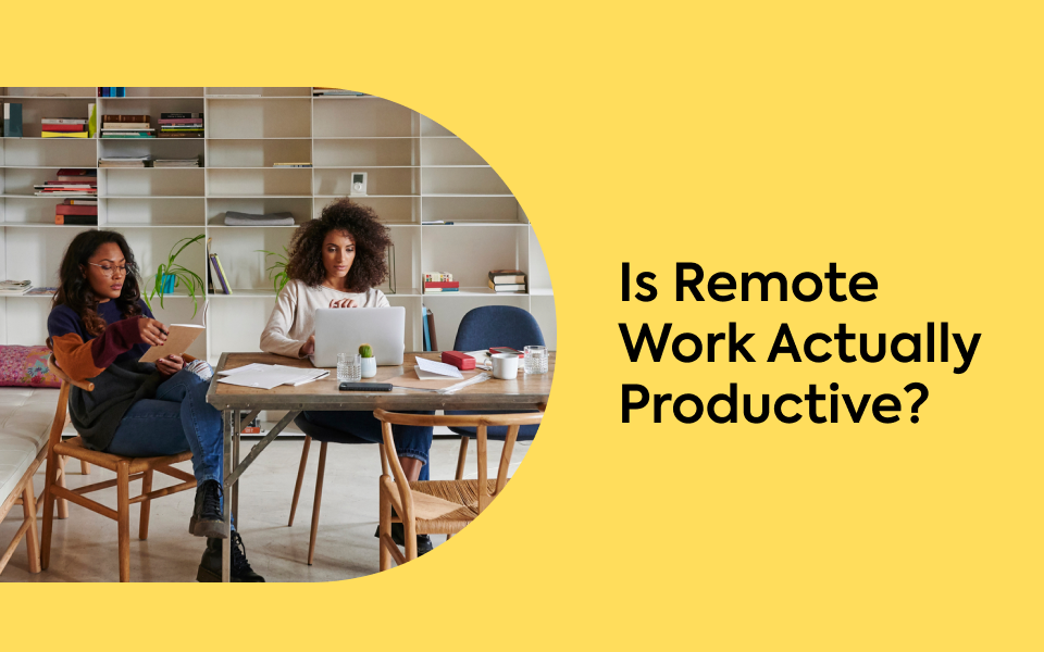 Is remote work actually productive?