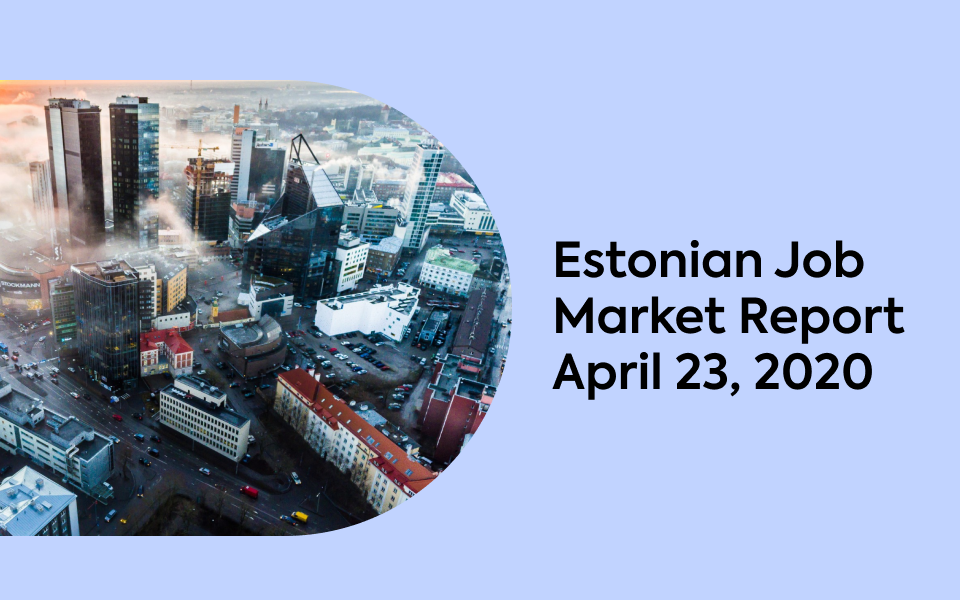 Estonian Job Market Report, April 23, 2020
