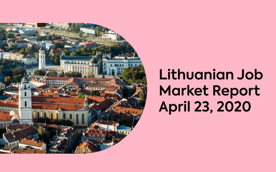 Lithuanian Job Market Report, April 23, 2020