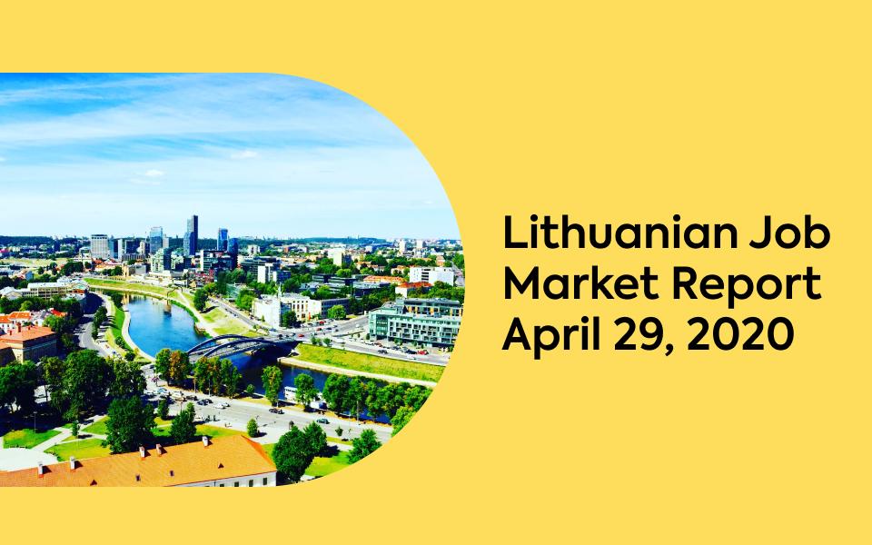 Lithuanian Job Market Report, April 29, 2020