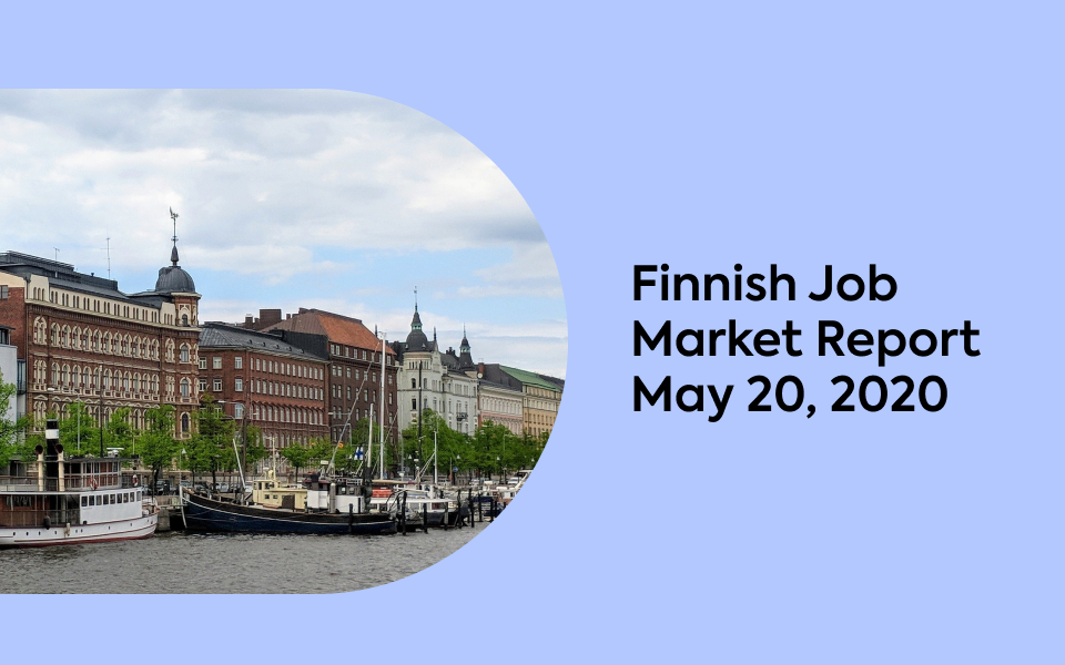 Finnish Job Market Report, May 20, 2020
