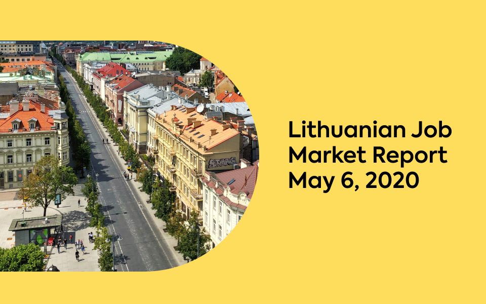 Lithuanian Job Market Report, May 6, 2020