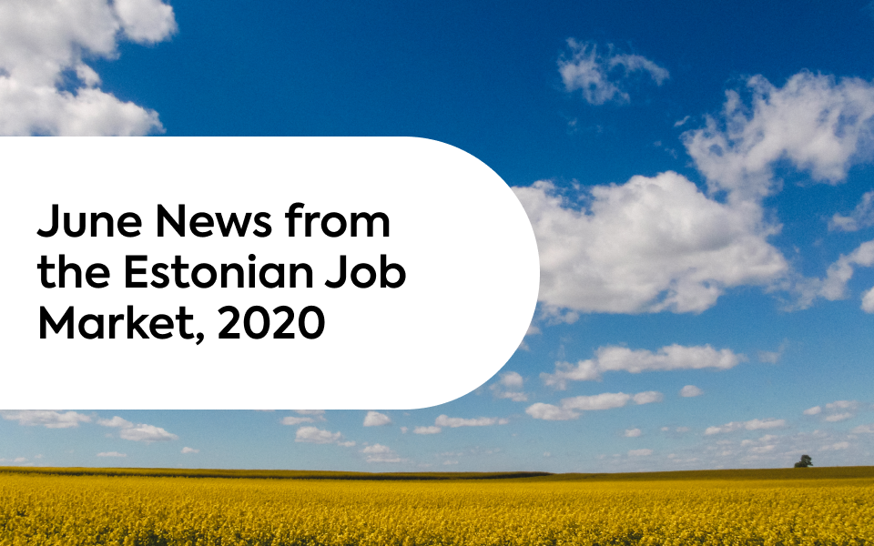 June News From the Estonian Job Market