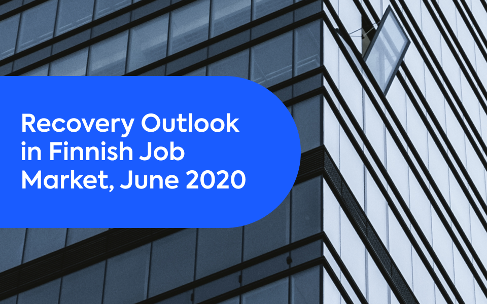 Recovery Outlook in Finnish Job Market, June 2020