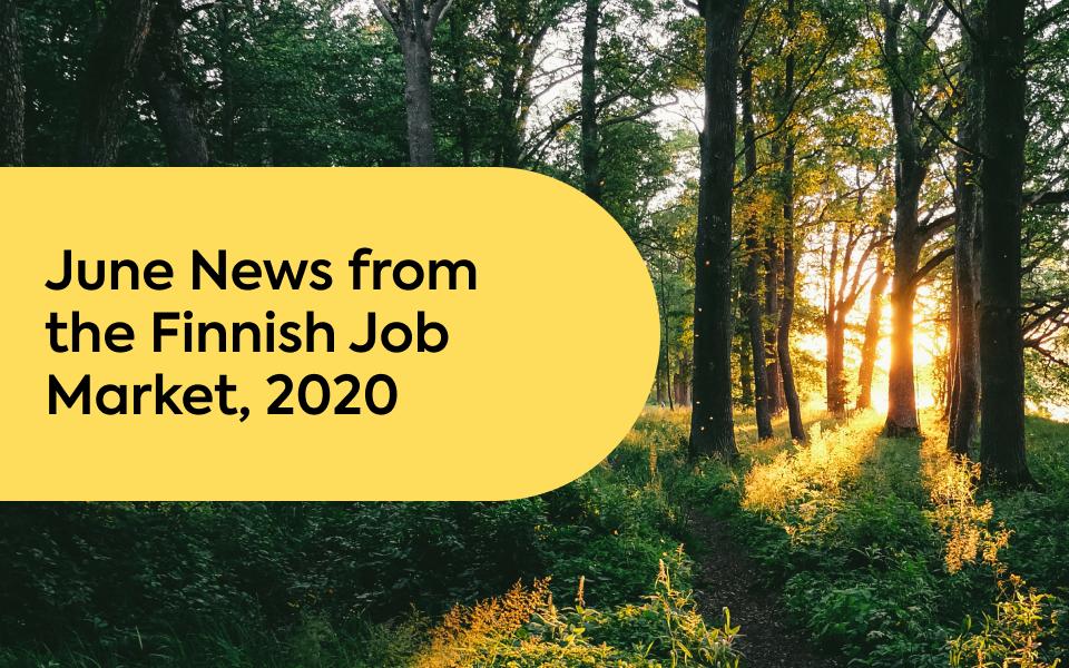 June News from the Finnish Job Market