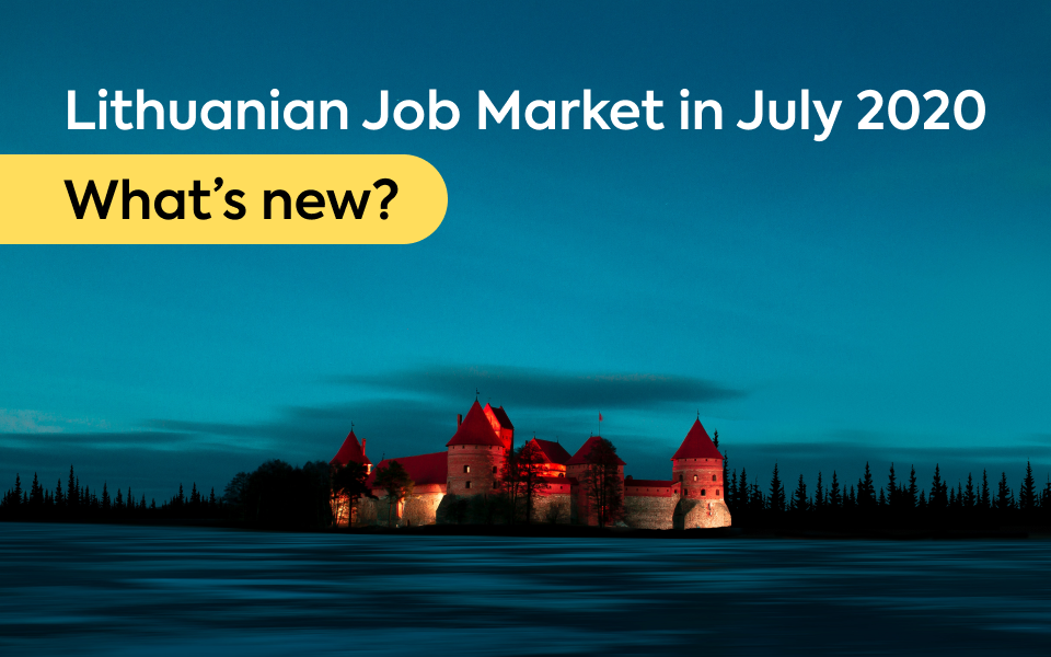 Lithuanian Job Market in July 2020: What's new?
