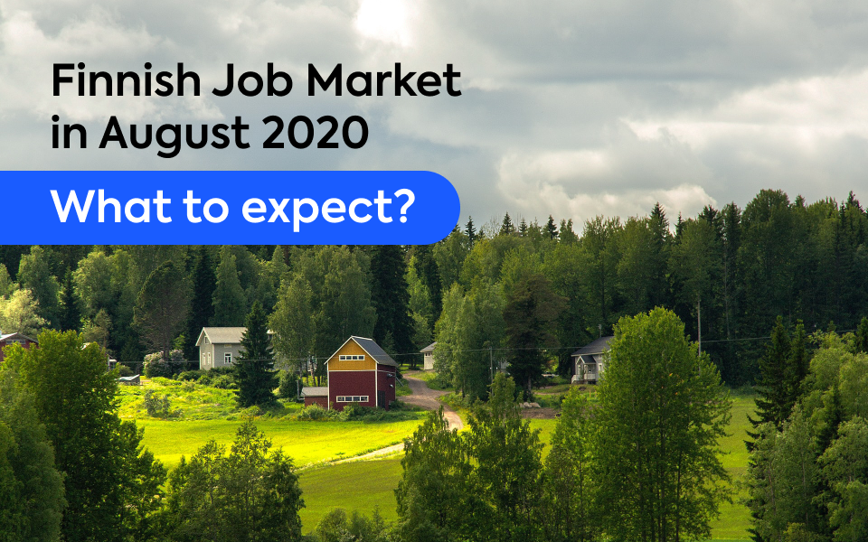Finnish Job Market in August 2020 – What to Expect?