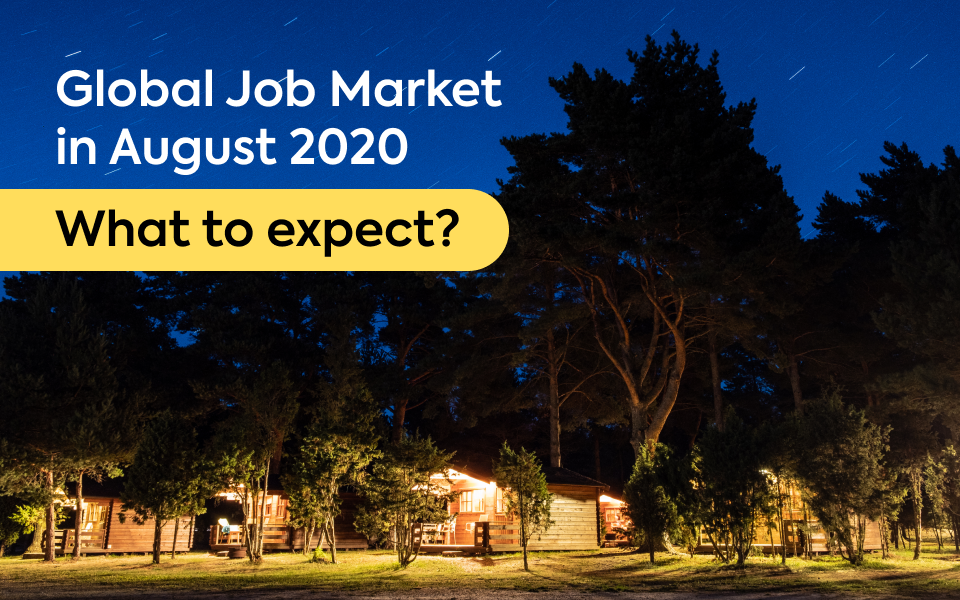 Global Job Market in August 2020 – What to Expect?