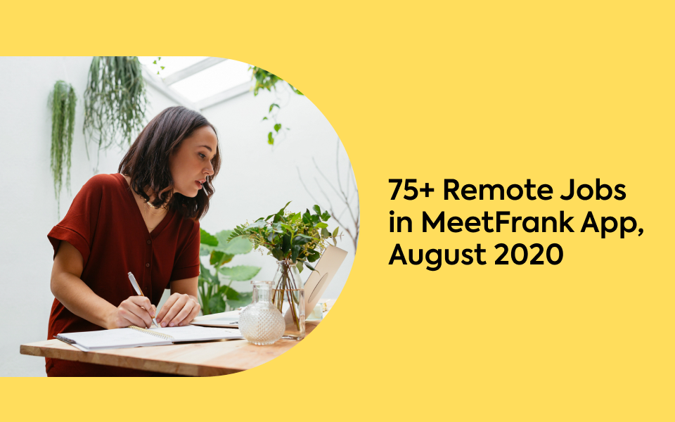 75+ Remote Jobs in MeetFrank App, August 2020