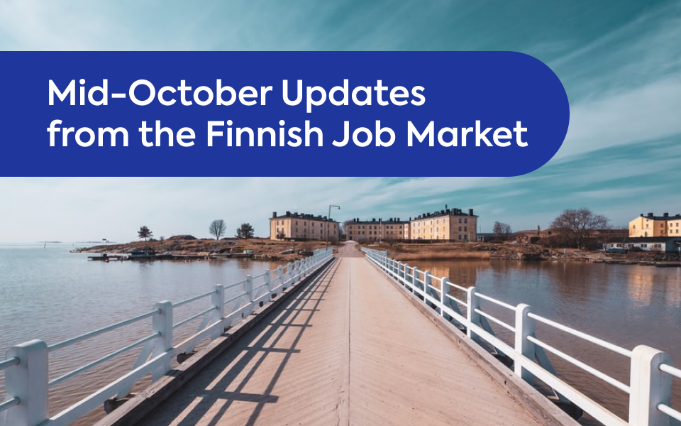 Mid-October Updates from the Finnish Job Market