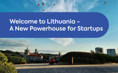 Welcome to Lithuania – A New Powerhouse for Startups