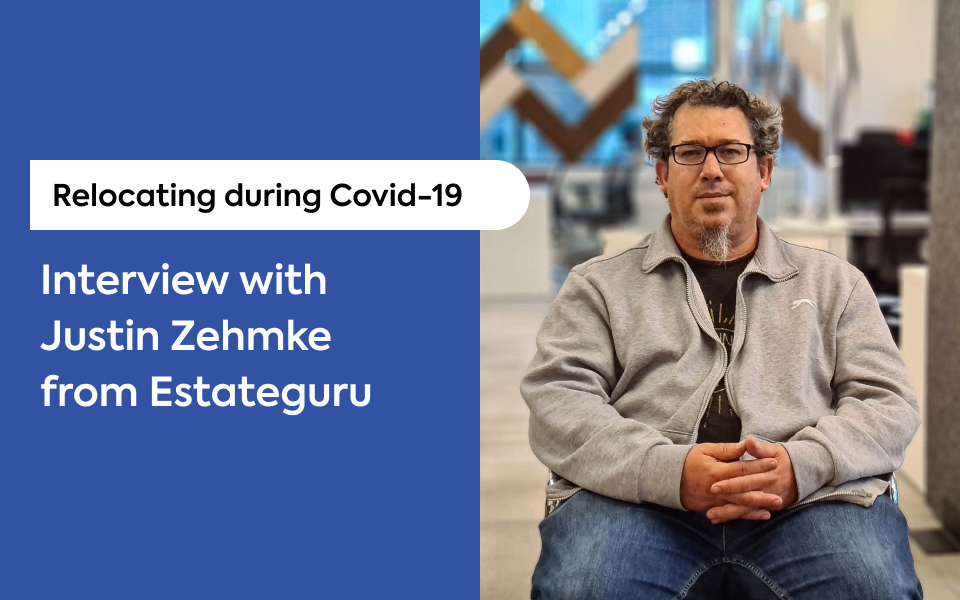 Relocation during Covid-19: Interview with Justin Zehmke, the Head of Content at Estateguru