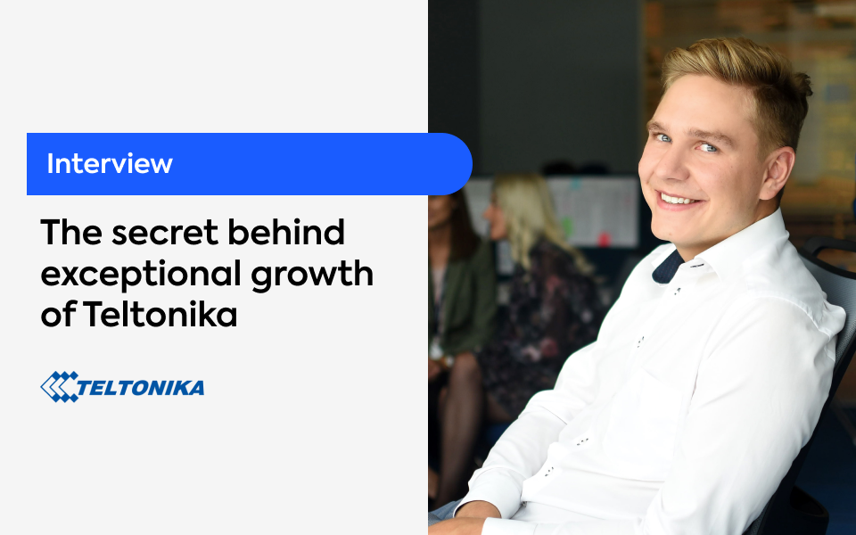 The secret behind exceptional growth of Teltonika