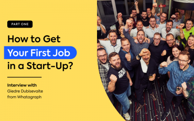 How to get your first job in a start-up? – Part 1