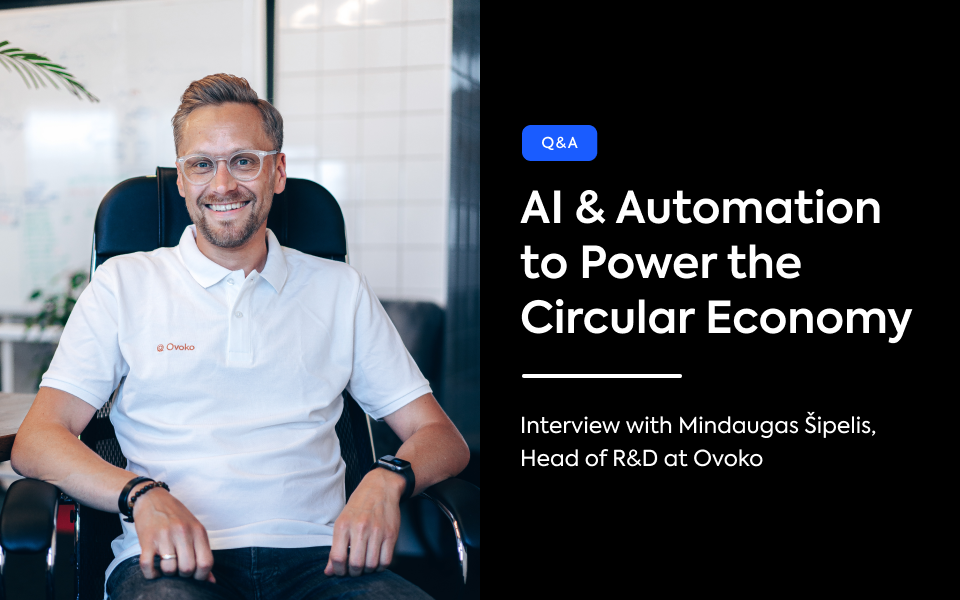Interview with Mindaugas Šipelis, Head of R&D at Ovoko