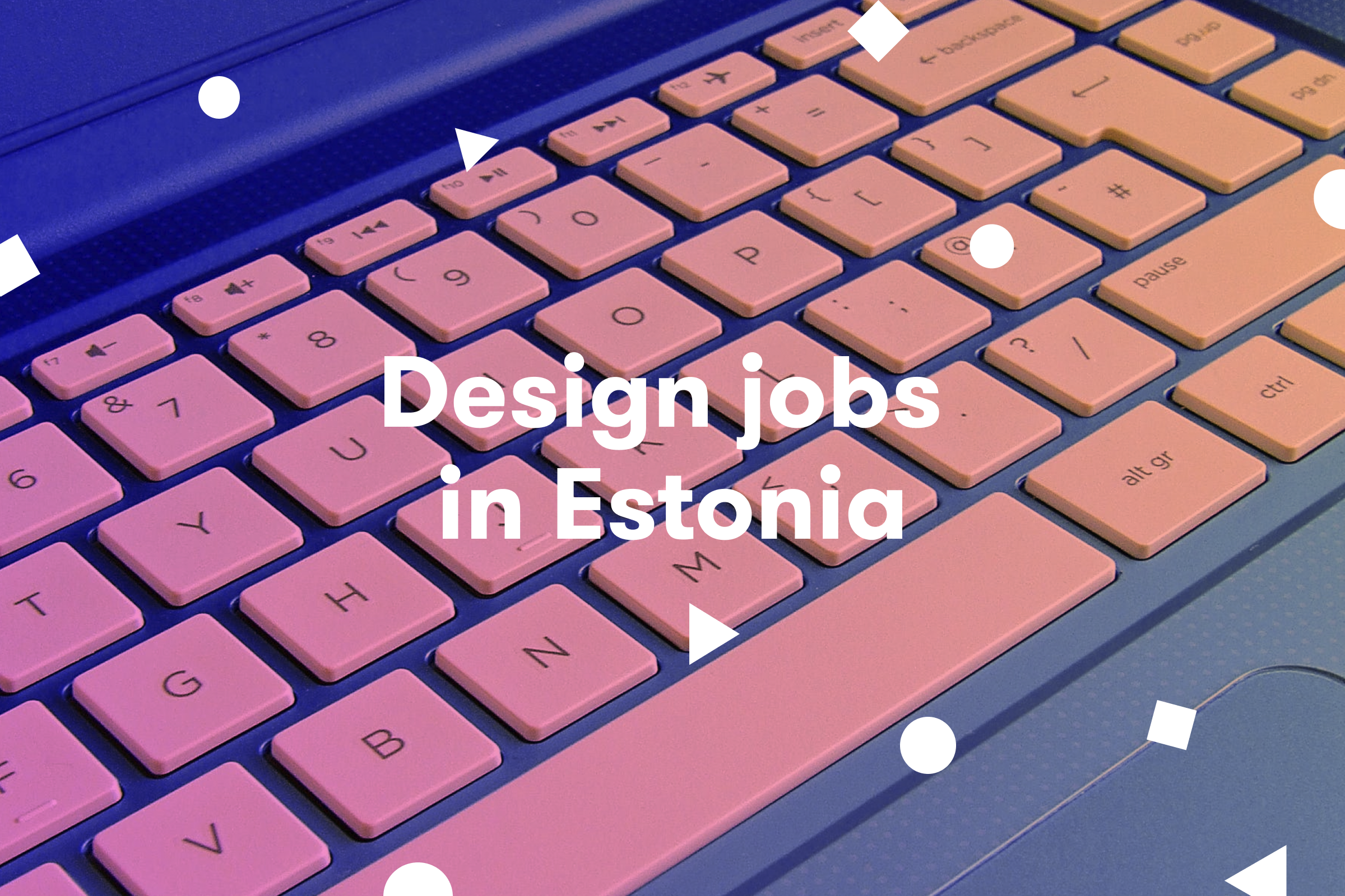 design jobs in estonia