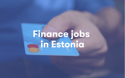 Finance Jobs in Estonia: 2019 Trends for the Superheroes of Estonian Business