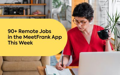 90+ Remote Jobs in the MeetFrank App This Week